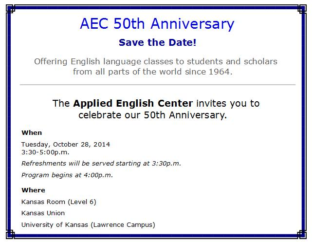 Invitation Announcement - Applied English Center - University of Kansas - 50 Years Anniversary